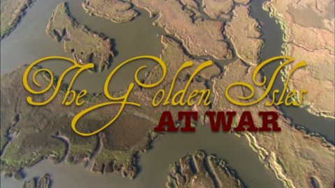 Documentary: The Golden Isles at War